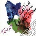 Pietrp Tonolo / Henri Texier / Aldo Romano - Tresse cd musicale di P.tonolo/h.texier &