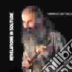 Armando Battiston - Revelations In Solitude cd musicale di Battiston Armando