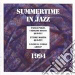 Summertime In Jazz 1994 cd musicale di P.porta/f.bosso/e.martin
