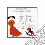 Arundo Donax - C'era Una Volta cd musicale di Arundo Donax