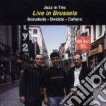 Live in brussels - cd musicale di Salvatore bonafede trio