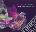 Claudio Fasoli Quintet & Solo - For Once/egotrip cd musicale di Claudio fasoli quintet & solo