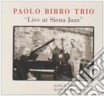 Paolo Birro Trio - Live At Siena Jazz cd musicale di Paolo birro trio