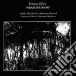 Enten Eller - Trait D'union cd musicale di Eller Enten