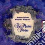 Renato Sellani - Tu Musica Divina cd musicale di Renato Sellani