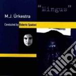 M.J. Urkestra - Mingus cd musicale di M.j.urkestra by roberto spadon