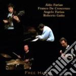 Free hands - cd musicale di Crescenzo/r.gatt A.farias/f.de