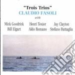 Claudio Fasoli - Trois Trios cd musicale di Claudio Fasoli