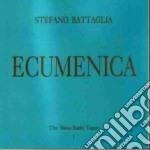 Stefano Battaglia - Ecumenica cd musicale di Stefano Battaglia