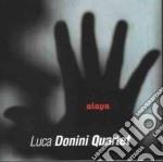 Luca Donini Quartet - Alaya cd musicale di Luca donini quartet