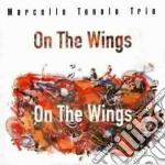 Marcello Tonolo Trio - On The Wings cd musicale di Marcello tonolo trio
