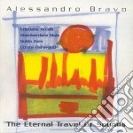 Alessandro Bravo - Eternal Travel Of Sounds cd musicale di Bravo Alessandro