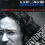 Alberto Tacchini - Drops cd musicale di Tacchini Alberto
