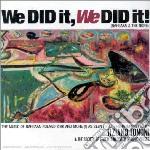 Tiziano Tononi - We Did It, We Did It! cd musicale di ARTISTI VARI