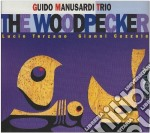 Guido Manusardi Trio - The Woodpecker cd musicale di Guido manusardi trio
