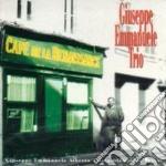 Giuseppe Emmanuele Trio - Cafe De La Renaissance cd musicale di Giuseppe emmanuele t