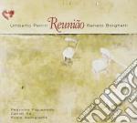 Umberto Petrin & Renato Borghetti - Reuniao cd musicale di Umberto petrin & ren
