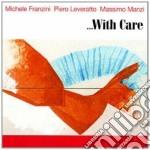 With care cd musicale di M.franzini/p.leverat