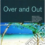 Alessandro Carabelli Group - Over And Out cd musicale di Alessandro Carabelli