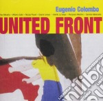 Eugenio Colombo - United Front cd musicale di Eugenio Colombo