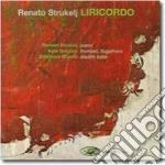 Renato Strukelj - Liricordo cd musicale di Strukelj Renato