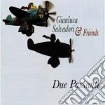 Due passanti cd musicale di GIANLUCA SALVADORI &