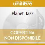 PLANET JAZZ cd musicale di DE PISCOPO TULLIO