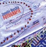 Zemolin-bacchia - Fotografie cd musicale di Zemolin-bacchia