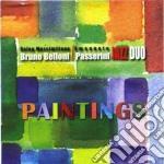 Bruno Belloni / Emanuele Passerini - Paintings cd musicale di Belloni/e.pass Bruno
