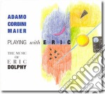 Adamo Corbini Maier - Playing With Eric cd musicale di Adamo corbini maier