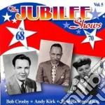 The jubilee shows n.68-70 cd musicale di B.crosby/a.kirk/j.ri