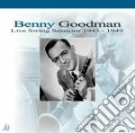 Live swing sess.1943-49 cd musicale di Benny Goodman