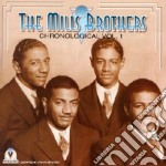 Mills Brothers - Chronological Vol.1 cd musicale di The mills brothers