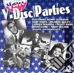 V-disc Recording Parties - Original 1944 Broadcasts cd musicale di Benny goodman & gene