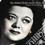 Mildred Bailey - Radio Shows 1945 Broadca. cd musicale di Mildred Bailey