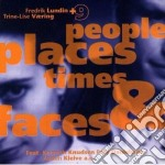 Fredrik Lundin - People Places Times & F.. cd musicale di Lundin Fredrik
