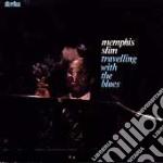 Memphis Slim - Travelling With The Blues cd musicale di Slim Memphis