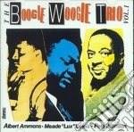 The boogie woogie trio 1 - cd musicale di Lewis/p.johnson A.ammons/m.lux