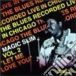 Let me love you vol.2 - slim magic cd musicale di Slim Magic