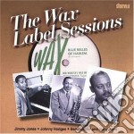 A.hall 5tet/j.hodges/b.webster - The Wax Label Sessions cd musicale di A.hall 5tet/j.hodges