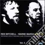 Big two vol.2 - marsh warne mitchell red cd musicale di Red mitchell & warne marsh duo