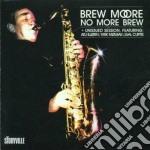 No more brew - moore brew cd musicale di Brew Moore