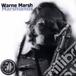 Warne Marsh - Marshlands cd musicale di Warne Marsh