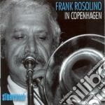Frank Rosolino - In Copenaghen cd musicale di Frank Rosolino