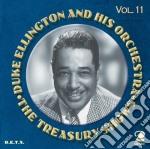 Duke Ellington & His Orchestra - The Treasury Shows Vol.11 cd musicale di Duke ellington & his