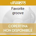 Favorite groove cd musicale di Dope Kenny