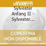 Sylvester Anfang II - Sylvester Anfang II cd musicale di SYLVESTER ANFANG II