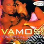 Vamos! - Tropicalissimo cd musicale di ARTISTI VARI