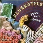 Klezmatics - Jews With Horns cd musicale di KLEZMATICS