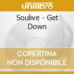 Get down cd musicale di Soulive